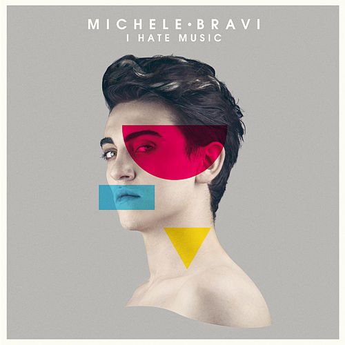 I Hate Music by Michele Bravi