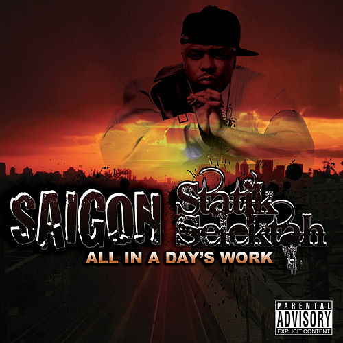 All in a Day's Work de Statik Selektah