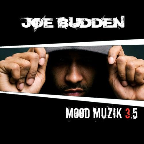 Mood Muzik Vol. 3.5 de Joe Budden
