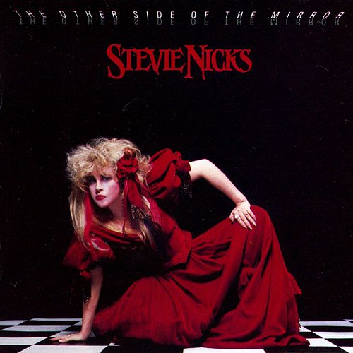 The Other Side Of The Mirror by Stevie Nicks