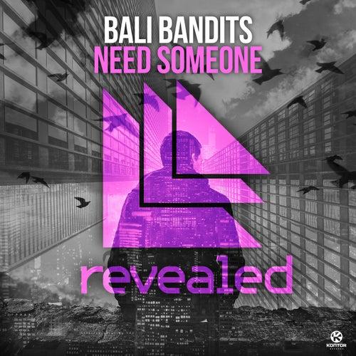 Need Someone von Bali Bandits