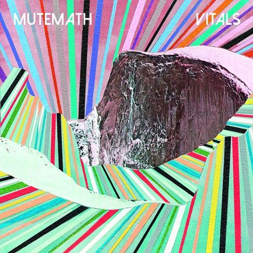 Vitals by Mutemath