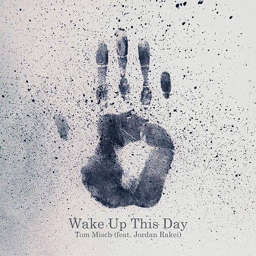 Wake Up This Day by Tom Misch
