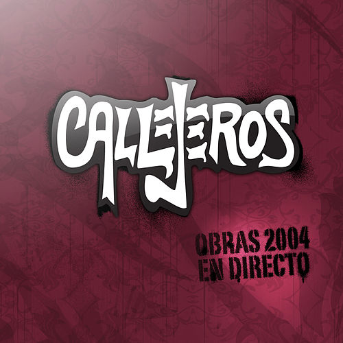 Obras 2004 en Directo de Callejeros