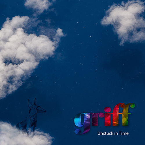 Unstuck in Time by Griff