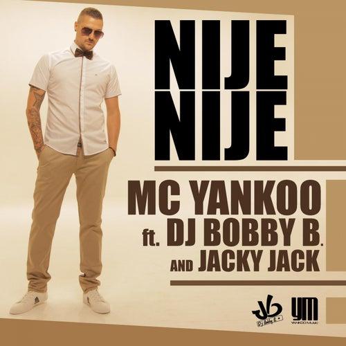 Nije Nije von MC Yankoo