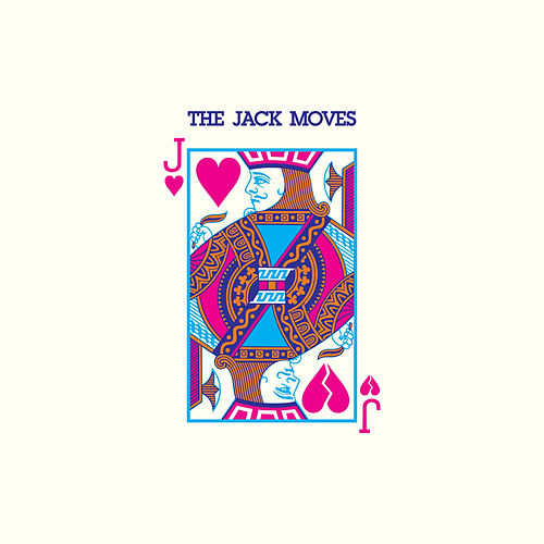 The Jack Moves by The Jack Moves