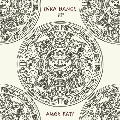 Inka Dance - EP de Amor Fati