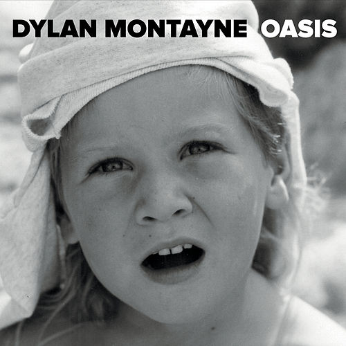 Oasis - EP by Dylan Montayne