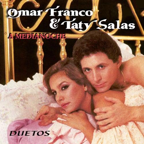 Omar Franco & Taty Salas a Medianoche - Duetos by Omar Franco