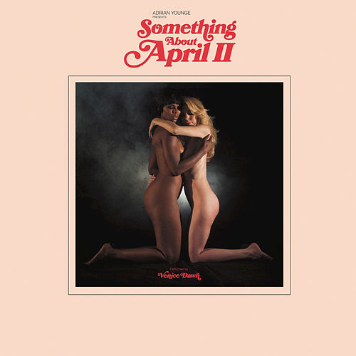 Something About April II di Adrian Younge