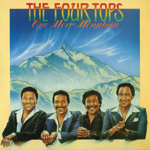 One More Mountain by The Four Tops