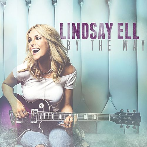 By The Way de Lindsay Ell
