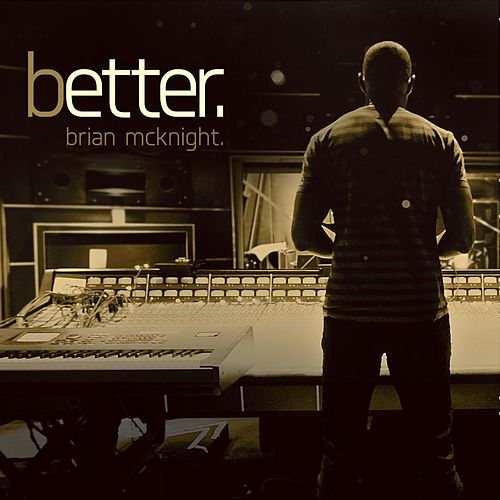 Better von Brian McKnight