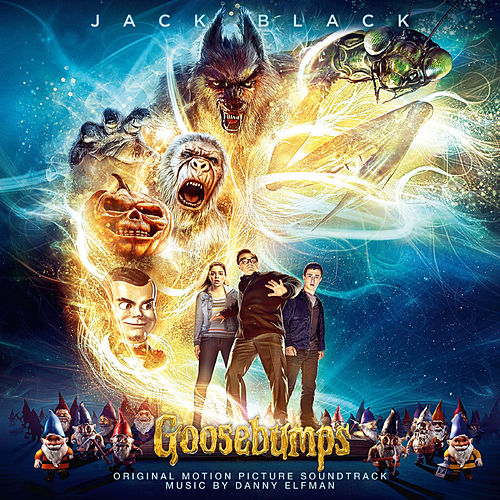 Goosebumps (Original Motion Picture Soundtrack) by Danny Elfman