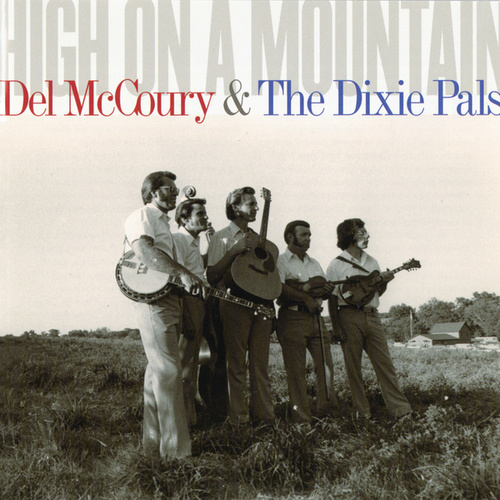 High On A Mountain de Del McCoury