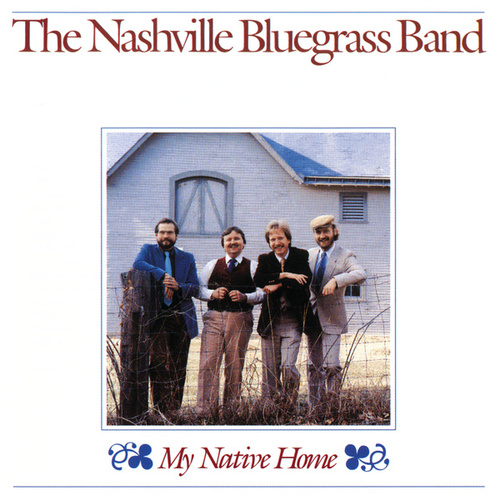 My Native Home von Nashville Bluegrass Band