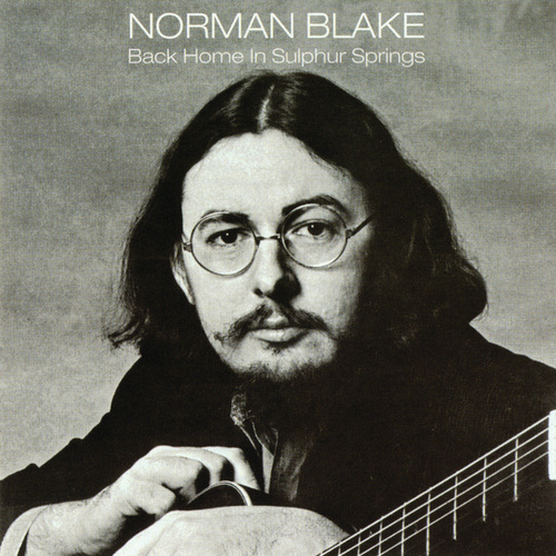 Back Home In Sulphur Springs by Norman Blake