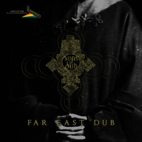 Far East Dub by Suns of Dub