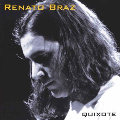 Quixote de Renato Braz