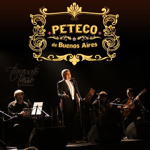 Peteco de Buenos Aires de Peteco Carabajal