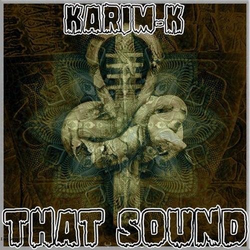 That Sound de Karim K