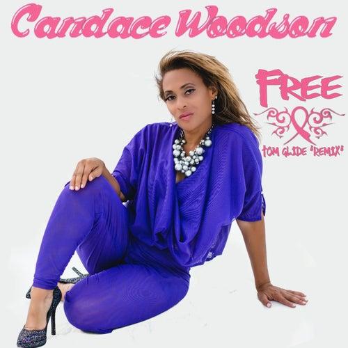 Free (Tom Glide Remix) by Candace Woodson