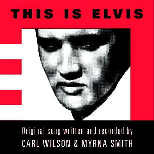 This Is Elvis de Carl Wilson