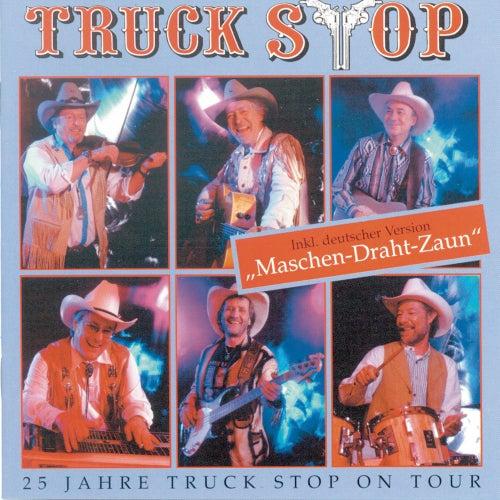 25 Jahre Truck Stop On Tour von Truckstop