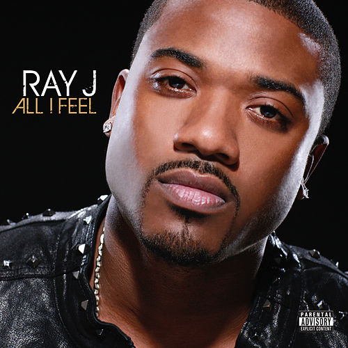 All I Feel by Ray J