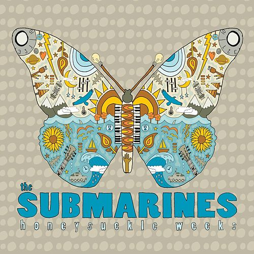 Honeysuckle Weeks by The Submarines