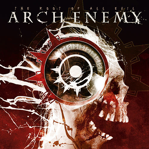 The Root of All Evil von Arch Enemy
