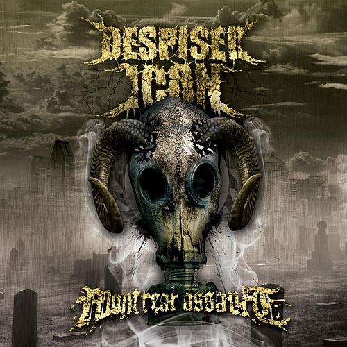 Montreal Assault by Despised Icon