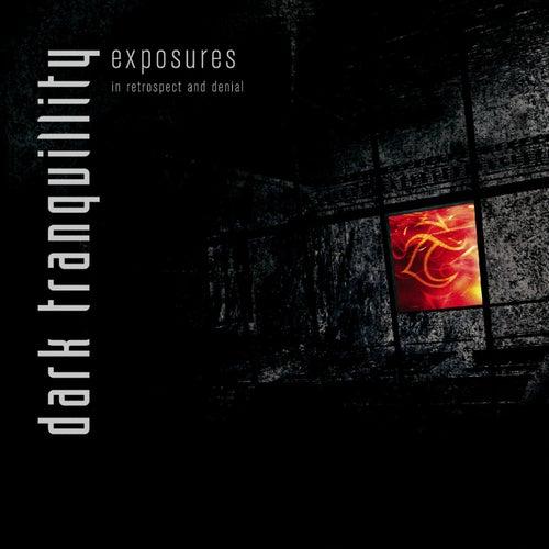 Exposures - In Retrospect and Denial (Rarities) de Dark Tranquillity