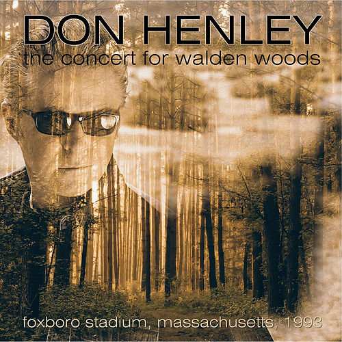 The Concert for Walden Woods, Foxboro, USA, 1993 - FM Radio Broadcast de Don Henley