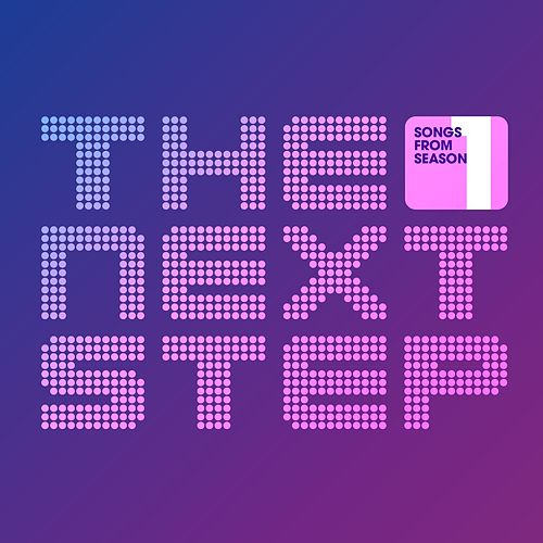 Songs from the Next Step: Season 1 by Grayson Matthews