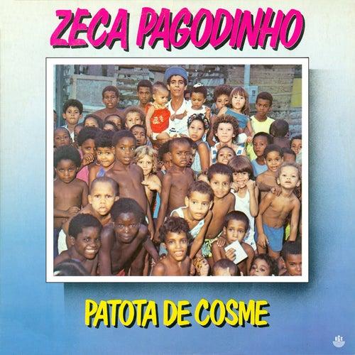 Patota do Cosme von Zeca Pagodinho
