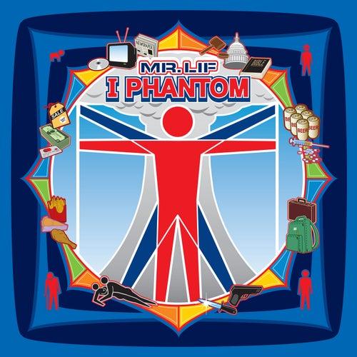 I Phantom by Mr. Lif