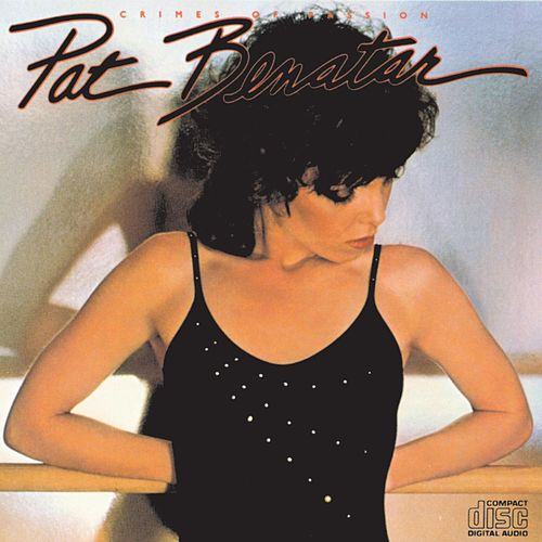 Crimes Of Passion de Pat Benatar