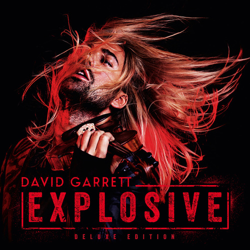 Explosive (Deluxe) by David Garrett