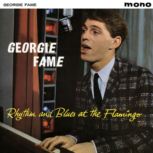 Rhythm And Blues At The Flamingo de Georgie Fame