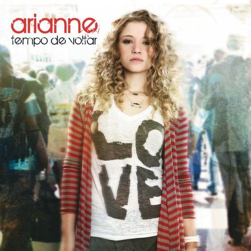 Tempo de Voltar von Arianne