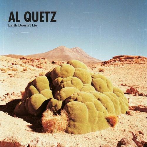 Earth Doesn't Lie de Al Quetz