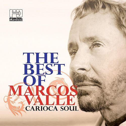 The Best of Marcos Valle (Carioca Soul) de Marcos Valle