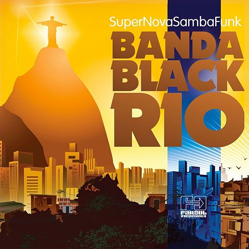 Super Nova Samba Funk by Banda Black Rio