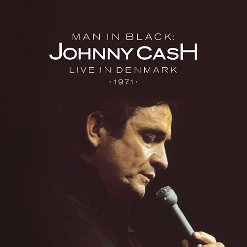 Man in Black: Live in Demark 1971 von Johnny Cash