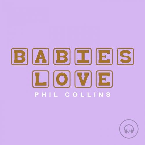 Babies Love Phil Collins de Judson Mancebo