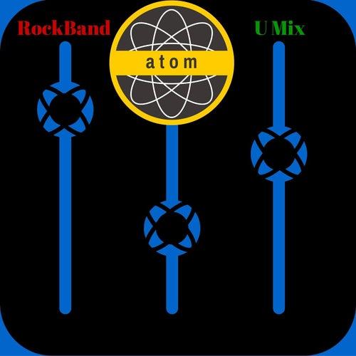 Rock Band U Mix de Atom