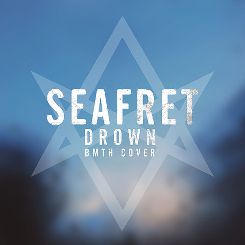 Drown de Seafret