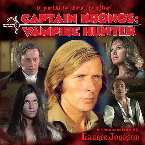 Captain Kronos: Vampire Hunter de Laurie Johnson